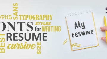 Best Font Size and Font Type for Effective Resume Writing