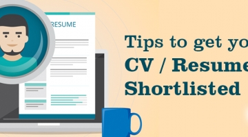 Tips to get your CV shortlisted.