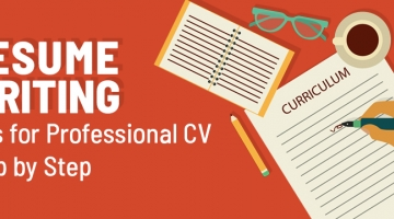 Resume Writing: Tips for a Professional CV Step by Step