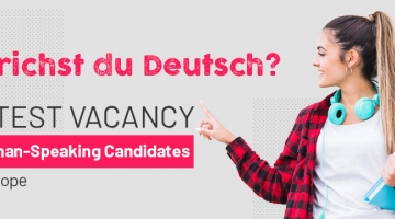 Latest Vacancy for German-Speaking Candidates in Europe