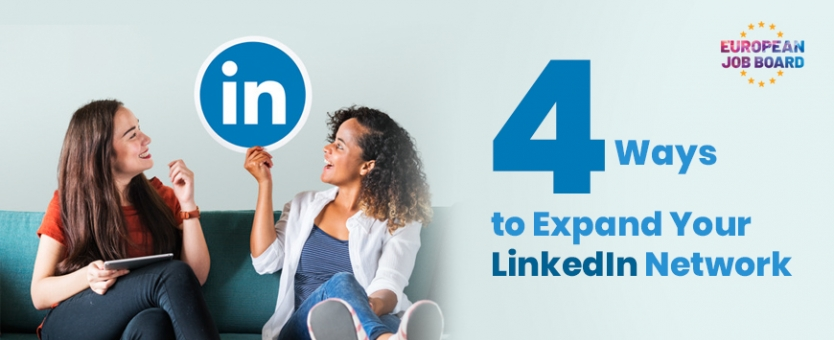 4 Ways to Expand Your Linkedin Network