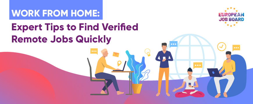 Work from Home: Expert Tips to Find Verified Remote Jobs Quickly